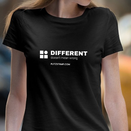 T-SHIRT senhora Different doesn't Mean Wrong