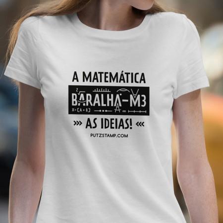 T-SHIRT senhora a Matemática Baralha-me