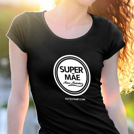 T-SHIRT senhora Super Mãe Amor Autêntico