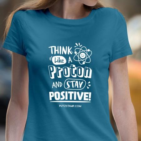 T-SHIRT senhora Think like a Proton