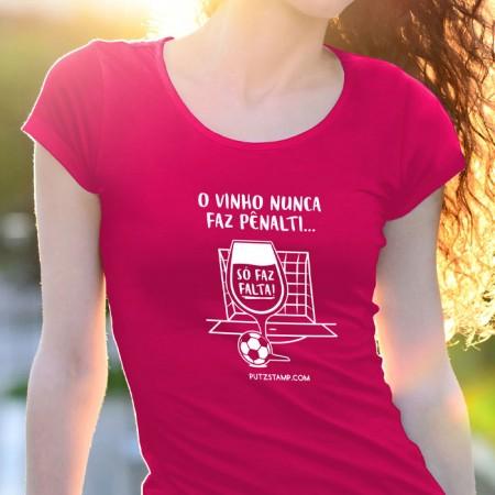 T-SHIRT senhora Vinho nunca faz Pênalti